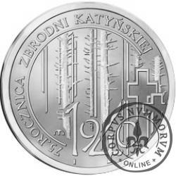 75. Rocznica Zbrodni Katyńskiej / 5. Rocznica Katastrofy Smoleńskiej (Ag)