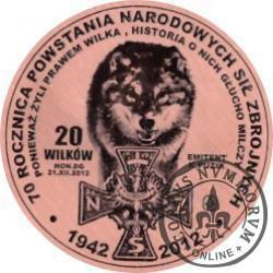 20 wilków - 65. rocznica śmierci kpt. Henryka Flame (miedź - Φ 32 mm)
