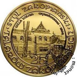 25 talarów zakopiańskich - Willa Koliba (mosiądz)