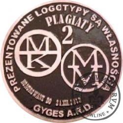2 plagiaty / MONETA PAMIĄTKOWO-INFORMACYJNA (miedź patynowana)