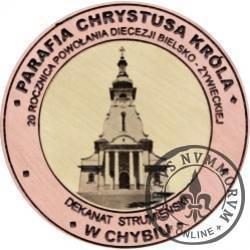 20 Diecezji - PARAFIA CHRYSTUSA KRÓLA W CHYBIU (miedź + rycina - Φ 38 mm)