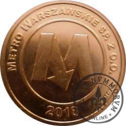 moneta pamiątkowa - Metro Warszawskie Sp. z o.o. (Zakończenie drążenia tuneli I etapu odcinka zachodniego i wschodniego-północnego II linii metra warszawskiego)