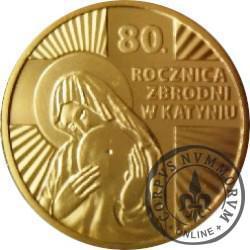 """80. ROCZNICA ZBRODNI W KATYNIU / MATKA BOSKA KATYŃSKA (dodatek do """"Super Expressu"""")"""