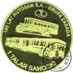1 talar sanocki (VI emisja) - 180 LAT AUTOSAN S.A. (mosiądz oksydowany)