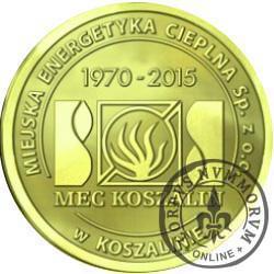 MEC KOSZALIN (45 lat koszalińskiego ciepłownictwa)