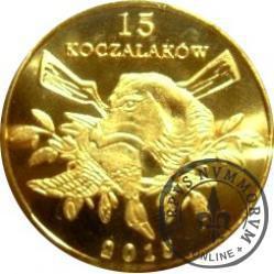 15 koczalaków (Koczała) XVIII emisja / Typ 2 - CYRANECZKA (mosiądz platerowany 24ct. złotem)