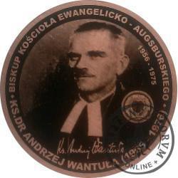 Ks. dr Andrzej Wantuła (1905-1976) - biskup kościoła ewangelicko-augsburskiego