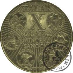 1 talar sanocki - X-lecie Mincerza z Sanoka / wersja I (XX emisja - mosiądz oksydowany)