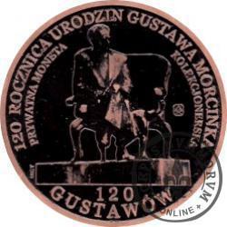 120 gustawów - 120. rocznica urodzin Gustawa Morcinka (miedź patynowana - Φ 22 mm)