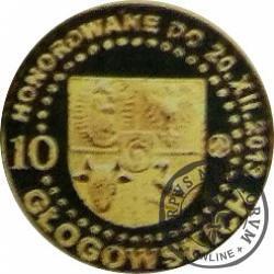 10 głogowskich / 500 – LECIE GŁOGOWSKIEGO BRACTWA KURKOWEGO (VII emisja - mosiądz)