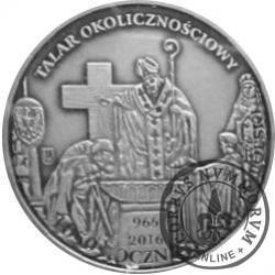talar okolicznościowy (1050. Rocznica Chrztu Polski - mosiądz srebrzony oksydowany + kolor)