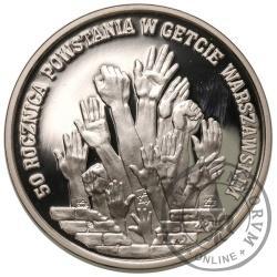 300 000 złotych - 50. rocznica Powstania w Getcie Warszawskim